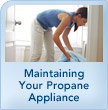 Maintaining Your Propane Appliances